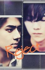 Reject by HninThiri_myKai_SeLu