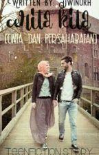 Cerita Kita ( Cinta Dan Persahabatan ) by dwinurh