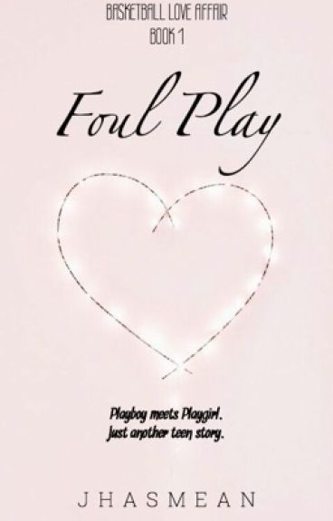 Basketball Love Affair 1: Foul Play [To be published under LIB]
