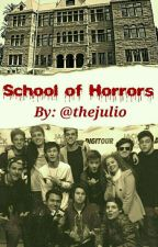 School of Horrors by thejulio