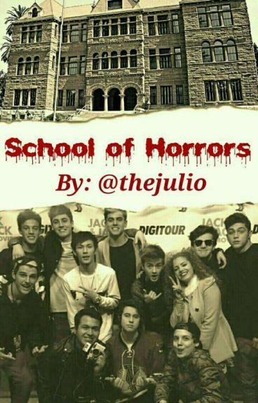 School of Horrors