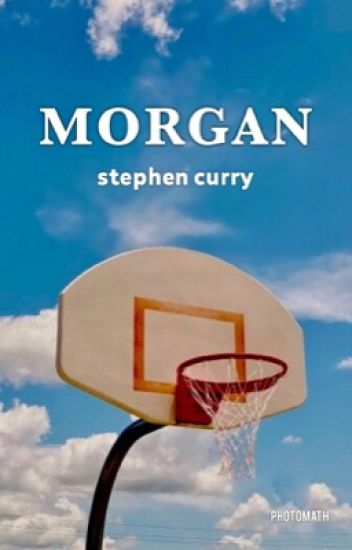 morgan ➸ stephen curry