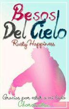 Besos del cielo by RustyHappiness