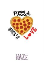 Pizza Girl's Love by MadameHaze