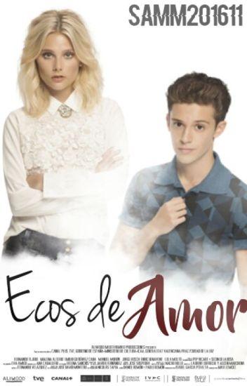 Ecos De Amor©(Matteo & Ámbar)/Soy Luna/