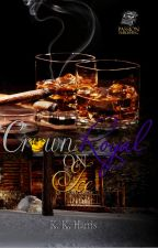 Crown Royal on Ice (Book I) by AuthorKKHarris