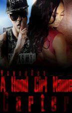 A Hood Girl Named Carter by HoneyBee___