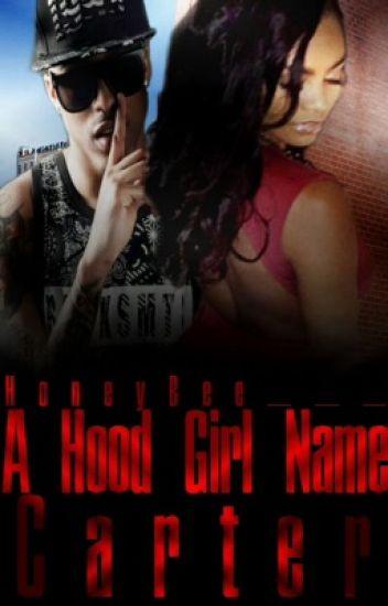 A Hood Girl Named Carter
