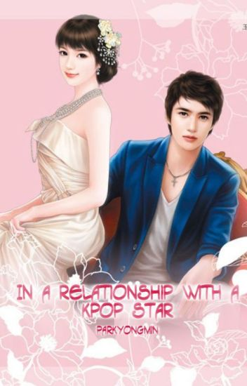In a Relationship with a Kpop Star