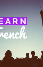 Learn French 101 with me by Swoser
