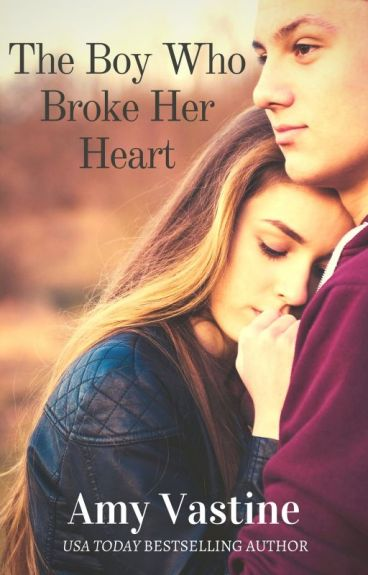 The Boy Who Broke Her Heart by AmyVastine
