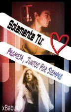 Promesa , Juntos Por Siempre❤️© [TERMINADA] by xBabux