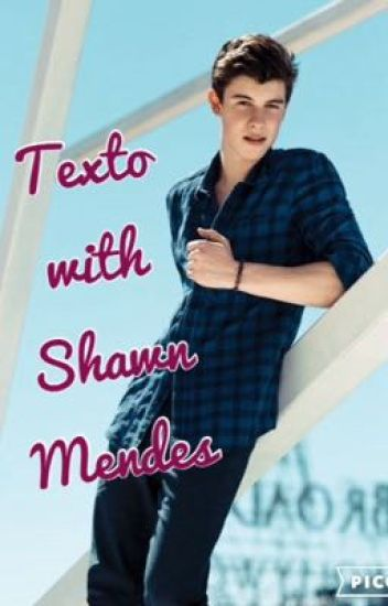 Texto with Shawn Mendes