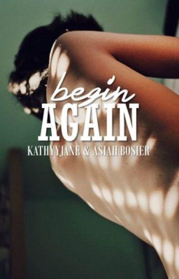 Begin Again (BoyxBoy)