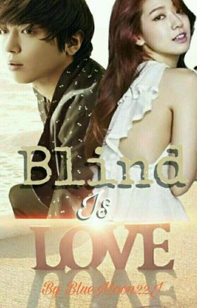 Blind Is Love by BlueMoon22J