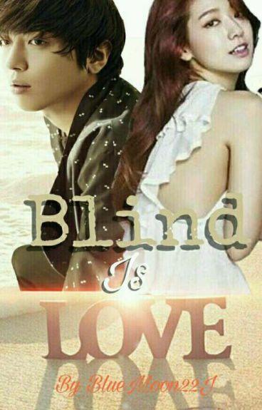 Blind Is Love