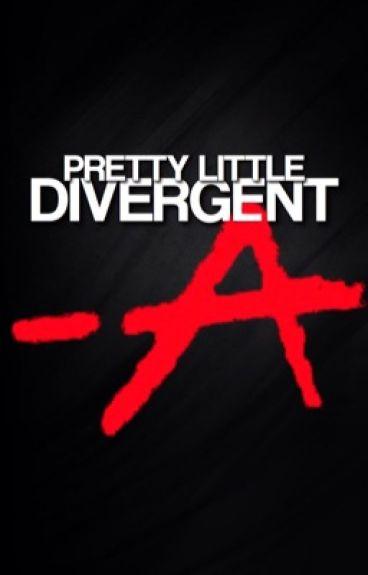 Pretty Little Divergent