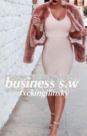 business ; s.w by fxckingilinsky