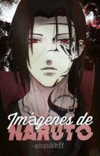 >Imágenes de Naruto< by -anzukhff