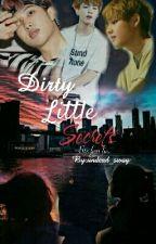 Dirty Little Secrets|BTS Fanfintion| Rap Monster/jungkook/v by undead_swag