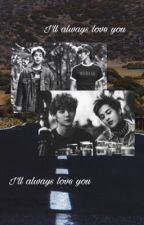 I'll always love you . by xiumin_3