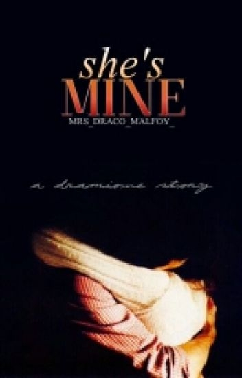 She's Mine (A Veela Dramione)