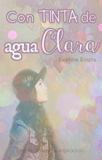 Con tinta de agua clara (Soy Luna Fanfic) by EvelineEvans