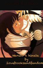 Naruto x hinata  by ilovebooksandfandoms