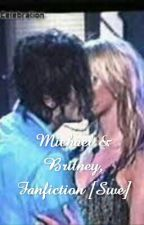 Michael & Britney, Fanfiction [Swe] by Sagalexandra