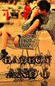 Badboy and I? by sammi123456