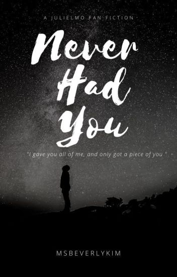 Never Had You [On Going]