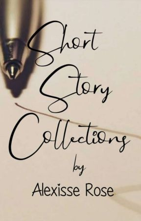 One Shot Stories Collection by aLexisse_rOse
