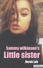 Sammy wilkinson's little sister •Derek Luh• by SavageTucker-