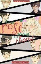 The Rose Among The Thorns || Reverse Harem by SmashAshxoxo