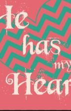He Has My Heart by sanyrab