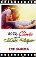 Nota Cinta dari Masa Depan by CikSakuraLiyana