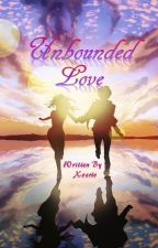 Unbounded Love by xozriv