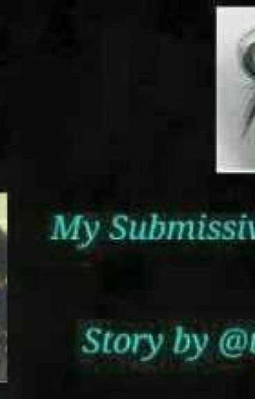 [3]. My Submissive