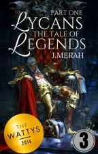 LYCANS : THE TALE OF LEGENDS [PART ONE] by JM_saptember