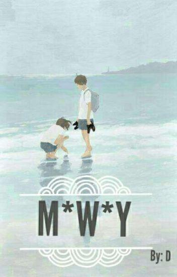 M*W*Y