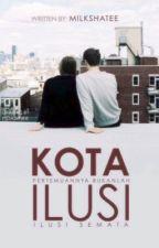 Kota Ilusi by milkShatee