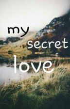 My Secret Love by umilutfiyani5