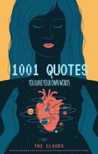 1001 Quotes by thecloudsss