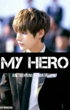 MY HERO || KIM TAEHYUNG by finnehh