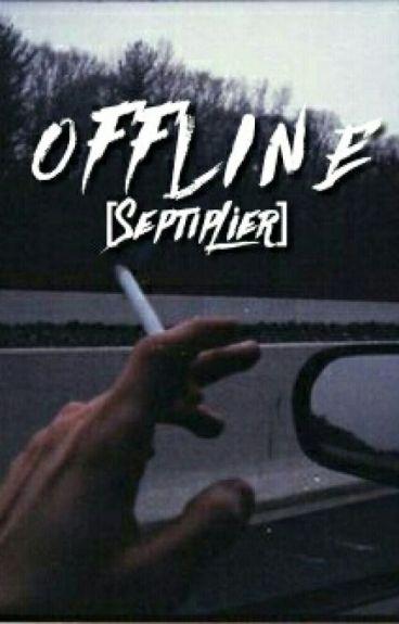 Offline [Septiplier]