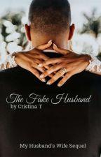 The Fake Husband by CristinaYllona
