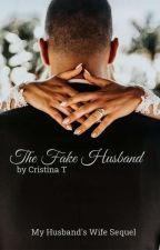 The Fake Husband by CristinaYllona