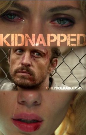 Kidnapped by girlypolkadots511