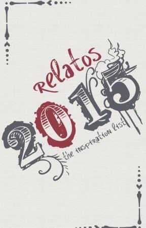 Relatos 2015 by EvilPlotBunny