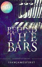 ✅Behind The Bars (A Short Story) [SLASH] by iSawJamesFirst